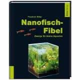 Nanofisch- Fibel von Friedrich Bitter