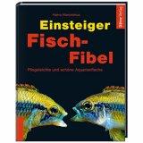 Einsteiger-Fisch-Fibel von Harro Hieronimus