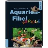 Aquarien-Fibel für Kids von Alexandra Behrendt
